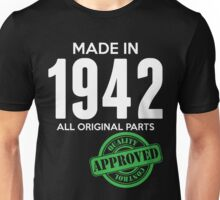Made In 1942 All Original Parts - Quality Control Approved Unisex T-Shirt