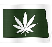Marijuana Leaf North Dakota Poster