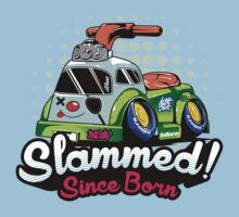 Slammed Since Born Kids Tee