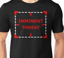 Imminent Threat Unisex T-Shirt
