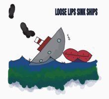 Loose Lips sinks Ships by MuscularTeeth