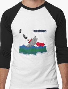 Loose Lips sinks Ships Men's Baseball ¾ T-Shirt