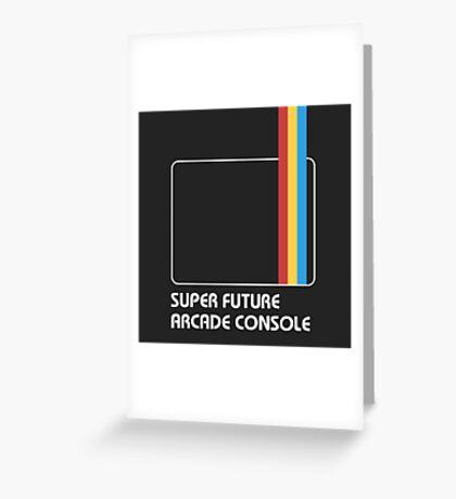 SUPER FUTURE ARCADE CONSOLE Greeting Card