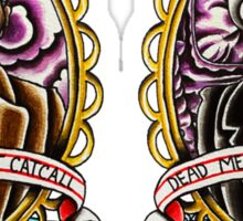 """""""Real Gents Don't Catcall"""" """"Dead Men Can't Catcall"""" Sticker"""