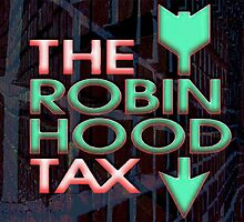 Robin Hood Tax by kombizz