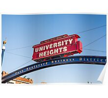 UNIVERSITY HEIGHTS SIGN Poster