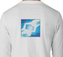 photo op Long Sleeve T-Shirt