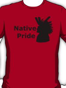 Native Pride :) T-Shirt