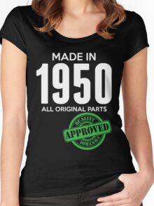 Made In 1950 All Original Parts - Quality Control Approved Women's Fitted Scoop T-Shirt