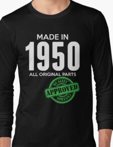 Made In 1950 All Original Parts - Quality Control Approved Long Sleeve T-Shirt