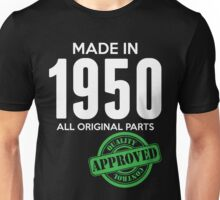 Made In 1950 All Original Parts - Quality Control Approved Unisex T-Shirt