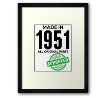 Made In 1951 All Original Parts - Quality Control Approved Framed Print
