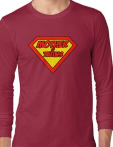 Super mom Mother of Twins Long Sleeve T-Shirt