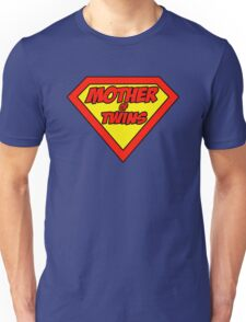 Super mom Mother of Twins Unisex T-Shirt