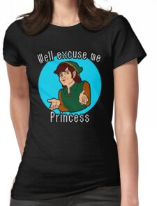Well Excuse me Princess! Womens Fitted T-Shirt