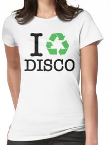 I Recycle Disco Womens Fitted T-Shirt