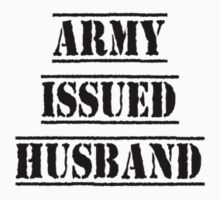 Army Issued Husband by Fred Seghetti
