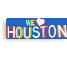 We Love Houston Canvas Print