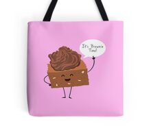 BROWNIE TIME! Tote Bag