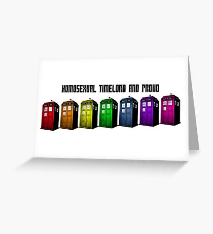 Homosexual Timelord and Proud Greeting Card