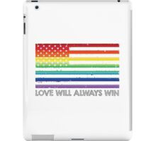 LOVE WINS, LOVE WILL ALWAYS WIN, #LOVEWINS iPad Case/Skin