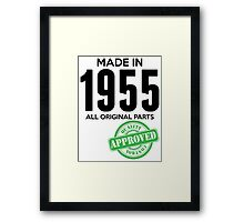 Made In 1955 All Original Parts - Quality Control Approved Framed Print