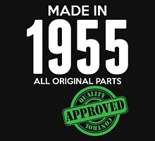 Made In 1955 All Original Parts - Quality Control Approved Unisex T-Shirt