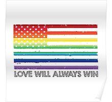 LOVE WINS, LOVE WILL ALWAYS WIN, #LOVEWINS Poster