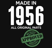 Made In 1956 All Original Parts - Quality Control Approved by LegendTLab