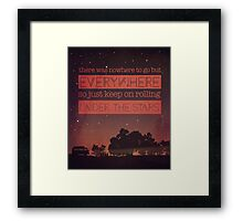 Keep Rolling under the Stars Framed Print