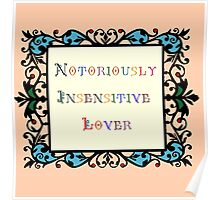 Notoriously Insensitive Lover Poster