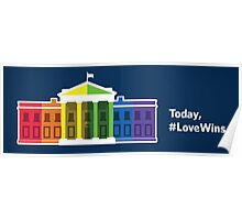 Today, love wins Poster