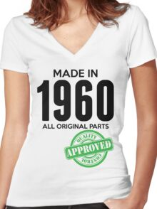 Made In 1960 All Original Parts - Quality Control Approved Women's Fitted V-Neck T-Shirt