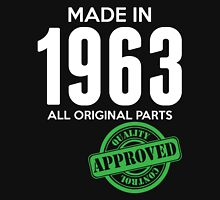 Made In 1963 All Original Parts - Quality Control Approved Unisex T-Shirt