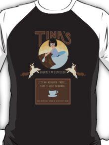 Tinaspresso T-Shirt