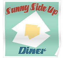 Sunny Side Up Diner Poster