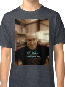 dr millard! Classic T-Shirt
