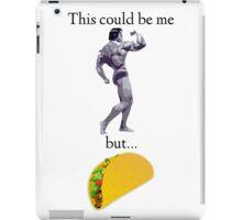 This Could Be Me but... Tacos iPad Case/Skin