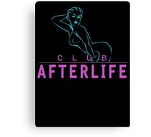 Welcome To The Afterlife Canvas Print