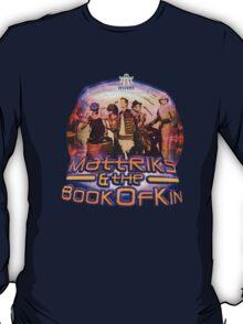 Mattriks & the Book of Kin - Made Outta Motion T-Shirt
