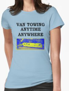 van towing  Womens Fitted T-Shirt