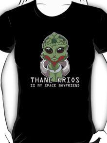 Thane Is My Space Boyfriend T-Shirt