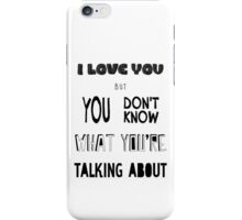 Sometimes I Wish I Was An Orphan iPhone Case/Skin
