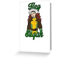 Hey Sugah Greeting Card