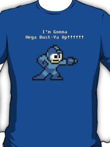 Mega Bust-ya Up T-Shirt