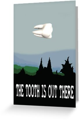 The Tooth Is Out There  by Barry W  King