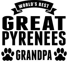 World's Best Great Pyrenees Grandpa by GiftIdea