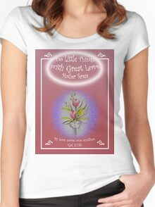 "Tulip Posie T-Shirt ""Do Little Things with Great Love"" Gal 5:13b Women's Fitted Scoop T-Shirt"