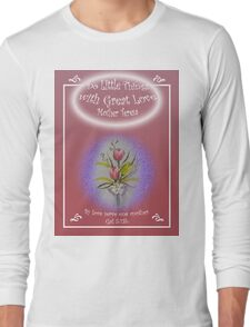 """Tulip Posie T-Shirt """"Do Little Things with Great Love"""" Gal 5:13b Long Sleeve T-Shirt"""