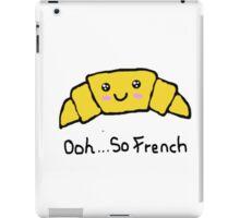 Ooh...So French iPad Case/Skin